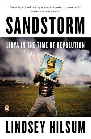 Sandstorm by Lindsey Hilsum