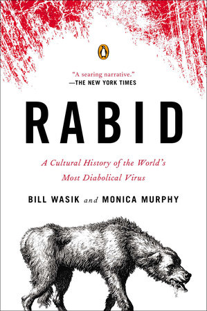 Rabid by Bill Wasik and Monica Murphy
