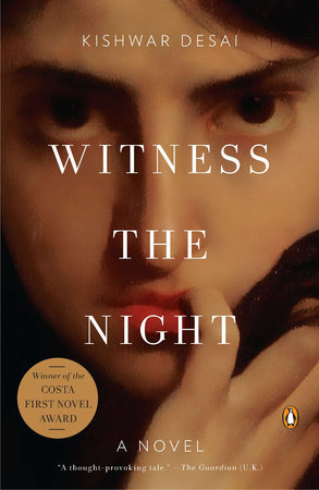Witness the Night by Kishwar Desai