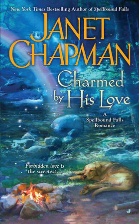Charmed By His Love by Janet Chapman