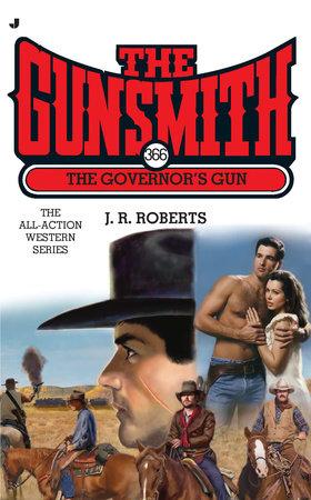 The Gunsmith #366 by J. R. Roberts