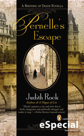 Pernelle's Escape by Judith Rock