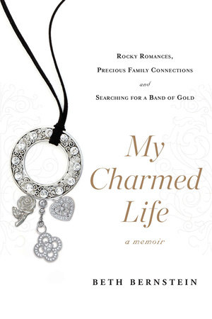 My Charmed Life by Beth Bernstein