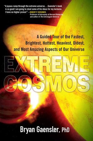 Extreme Cosmos by Bryan Gaensler