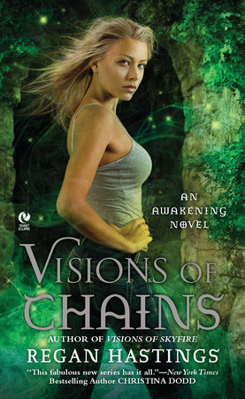 Visions of Chains by Regan Hastings