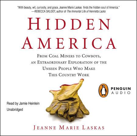 Hidden America by Jeanne Marie Laskas