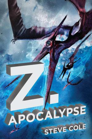 Z. Apocalypse by Steve Cole