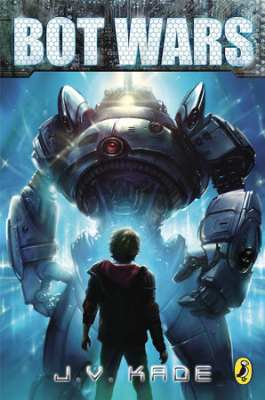 Bot Wars by J.V. Kade