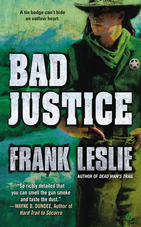 Bad Justice by Frank Leslie