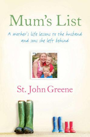 Mum's List by St. John Greene