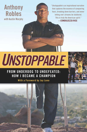 Unstoppable by Anthony Robles