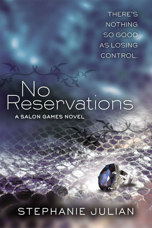 No Reservations by Stephanie Julian
