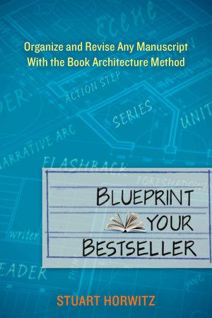 Blueprint Your Bestseller by Stuart Horwitz