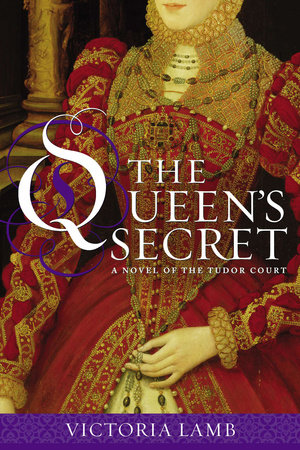 The Queen's Secret by Victoria Lamb
