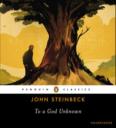 To a God Unknown by John Steinbeck