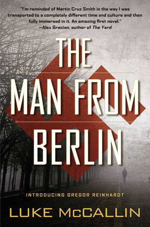 The Man From Berlin by Luke McCallin