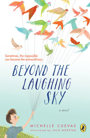 Beyond the Laughing Sky by Michelle Cuevas
