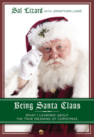 Being Santa Claus by Sal Lizard and Jonathan Lane