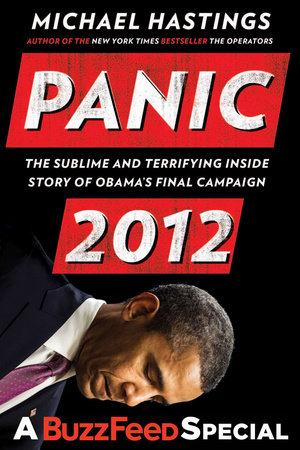 PP - Panic 2012 by Michael Hastings
