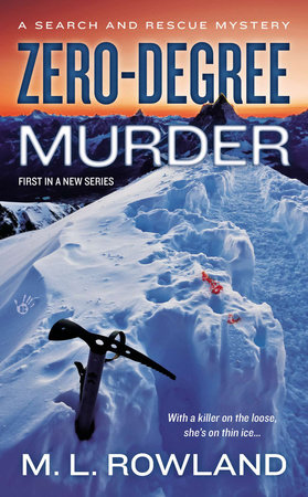 Zero-Degree Murder by M.L. Rowland