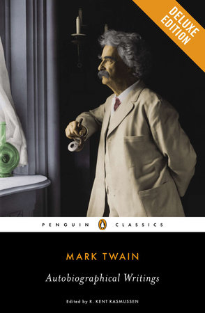 Autobiographical Writings by Mark Twain