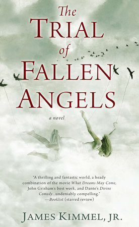 The Trial of Fallen Angels by James Kimmel Jr.