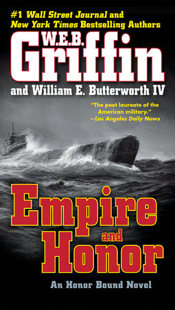 Empire and Honor by W.E.B. Griffin and William E. Butterworth IV