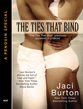 The Ties That Bind by Jaci Burton