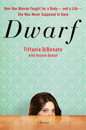 Dwarf by Tiffanie DiDonato and Rennie Dyball