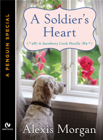 A Soldier's Heart by Alexis Morgan