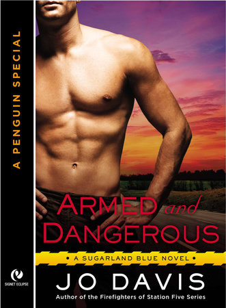 Armed and Dangerous by Jo Davis
