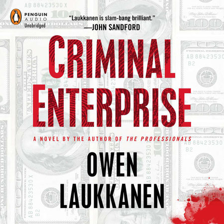 Criminal Enterprise by Owen Laukkanen