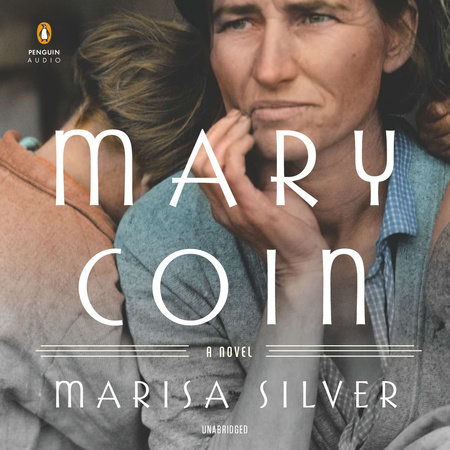 Mary Coin by Marisa Silver