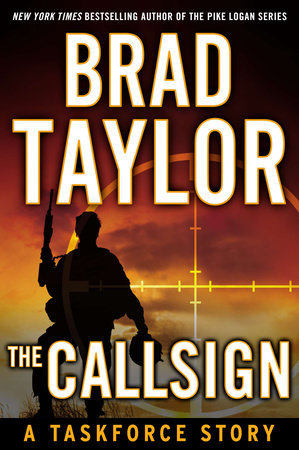 The Callsign by Brad Taylor