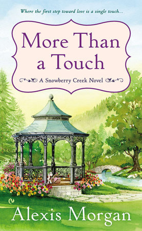 More Than a Touch by Alexis Morgan