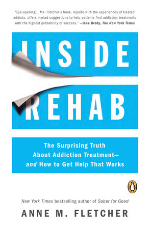 Inside Rehab by Anne M. Fletcher