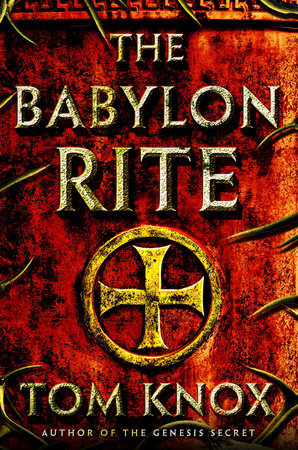 The Babylon Rite by Tom Knox