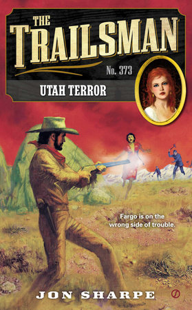 The Trailsman #373 by Jon Sharpe