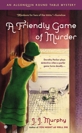 A Friendly Game of Murder by J.J. Murphy