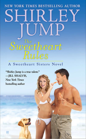 The Sweetheart Rules by Shirley Jump