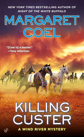 Killing Custer by Margaret Coel