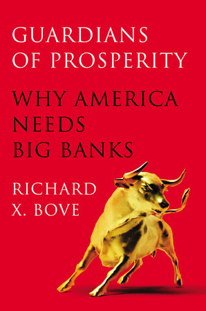Guardians of Prosperity by Richard X. Bove