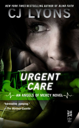 Urgent Care by CJ Lyons