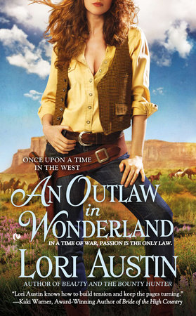 An Outlaw in Wonderland by Lori Austin