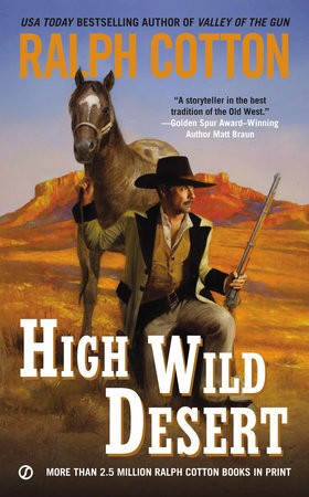 High Wild Desert by Ralph Cotton