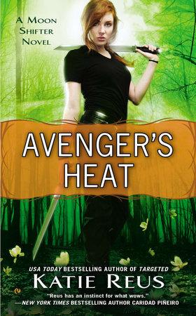 Avenger's Heat by Katie Reus