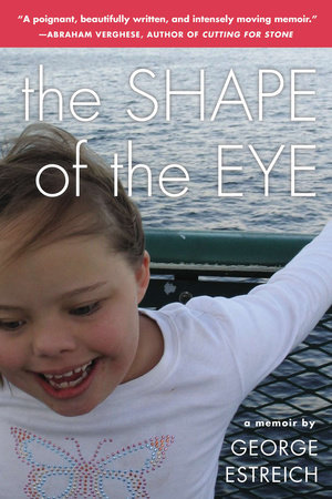 The Shape of the Eye by George Estreich
