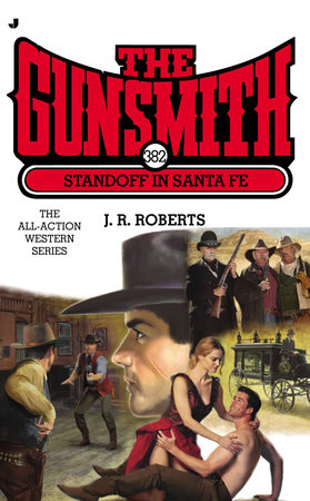 The Gunsmith 382 by J. R. Roberts