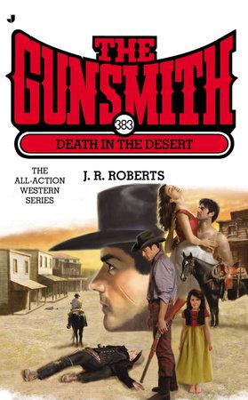 The Gunsmith 383 by J. R. Roberts