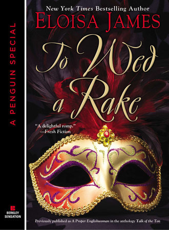 To Wed a Rake by Eloisa James